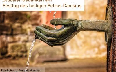 Stubaier Gedanken am Festtag des heiligen Petrus Canisius