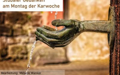 Montagsgedanken aus dem Stubai | Karwoche 2020