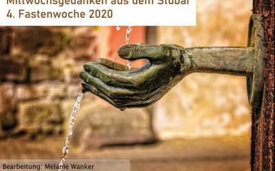 Mittwochsgedanken aus dem Stubai | 4. Fastenwoche 2020