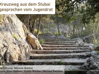 Kreuzweg aus dem Stubai - gesprochen vom Jugendrat